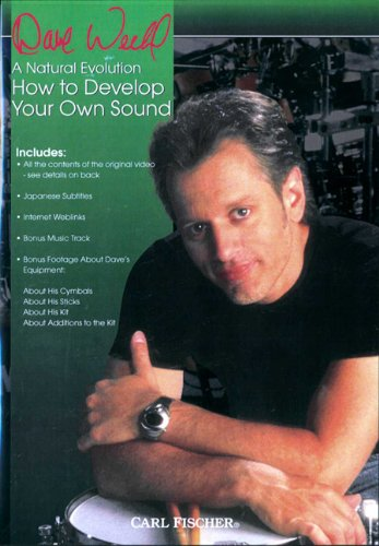 Mel Bay Dave Weckl, A Natural Evolution: How to Develop Your Sound