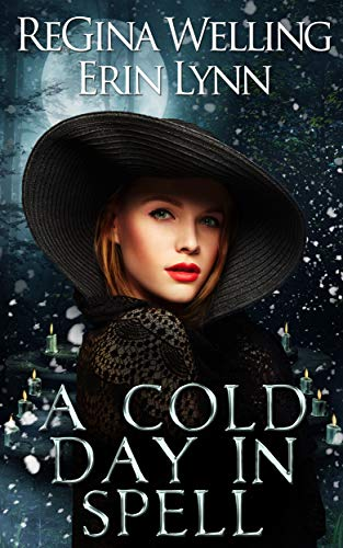 A Cold Day in Spell: A Lexi Balefire Matchmaking Witch Mystery (Fate Weaver Book 6)