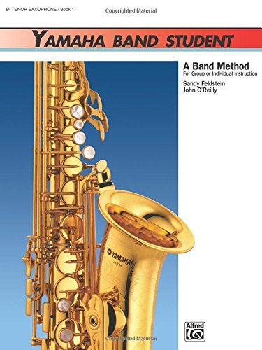 - Yamaha Band Student, Book 1: B-Flat Tenor Saxophone (Yamaha Band Method)