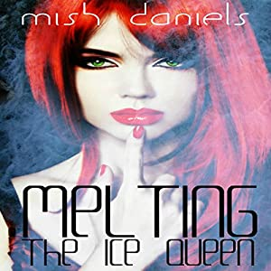 Melting the Ice Queen Audiobook