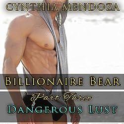 Billionaire Bear, Part Three