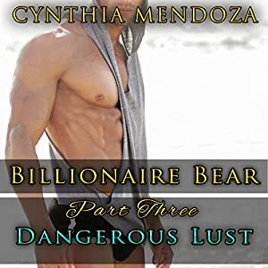 Billionaire Bear, Part Three Audiobook