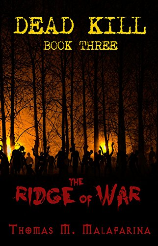 The Ridge of War (Dead Kill Book 3)