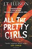 """All the Pretty Girls (MIRA)"" av J.T. Ellison"