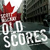 Old Scores: Det. Barry Gilbert, Book 3 | Scott Mackay