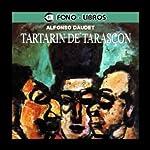 Tartarin de Tarascon [Tartarin of Tarascon]   Alfonso Daudet