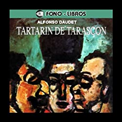 Tartarin de Tarascon [Tartarin of Tarascon]