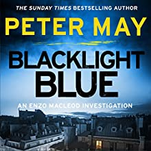 Blacklight Blue Audiobook by Peter May Narrated by Peter Forbes