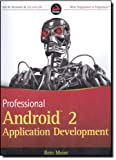 Professional Android 2 Application Development, Reto Meier, 0470565527