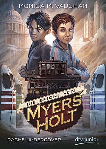 die-spione-von-myers-holt-rache-undercover