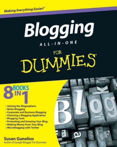 Download Blogging All-in-One For Dummies by Susan Gunelius (2010-06-08) PDF