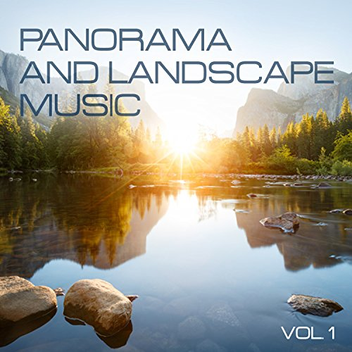 Landscape Panorama (Panorama and Landscape Music, Vol. 1)