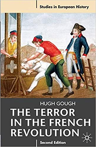 Amazon the terror in the french revolution second edition amazon the terror in the french revolution second edition studies in european history 9780230201811 hugh gough books fandeluxe Choice Image