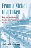 From a Nickel to a Token, Andrew J. Sparberg, 0823261905