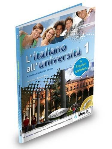 L'italiano all'universita: Libro + Cd Audio 1 - for English Speakers (level A1