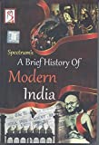 A Brief History Of Modern India (Paperback, SPECTRUM BOOKS)
