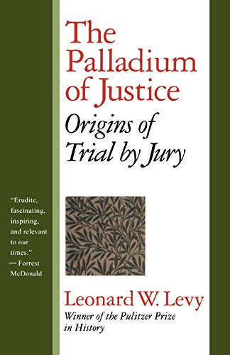 The Palladium of Justice: Origins of Trial by - In Palladium Brands