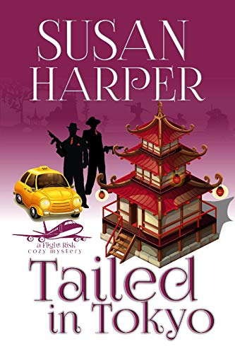 Tailed in Tokyo (Flight Risk Cozy Mystery Book 9) by [Harper, Susan]