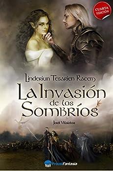 La invasión de los sombríos: Linderiun Tesarien Racem (Spanish Edition) by [Villalobos, Jordi]
