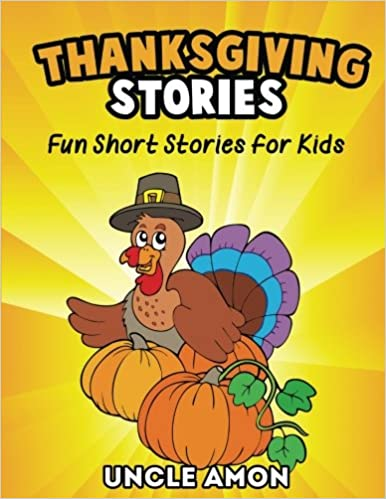 Thanksgiving Stories Short Stories Thanksgiving Jokes And More