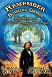 img - for Remember Bowling Green: The Adventures of Frederick Douglass: Time Traveler book / textbook / text book
