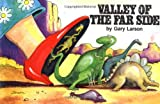 Valley of The Far Side (Volume 6)