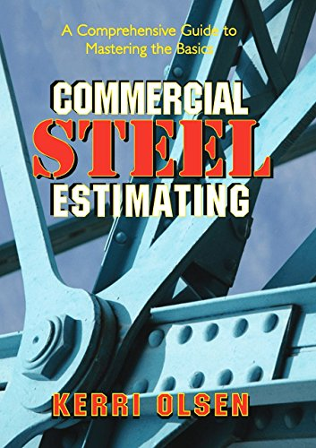 Pdf Home Commercial Steel Estimating: A Comprehensive Guide to Mastering the Basics