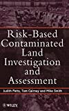 img - for Risk-Based Contaminated Land Investigation and Assessment book / textbook / text book