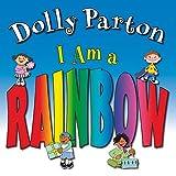 I Am a Rainbow by Dolly Parton (2010-02-01)