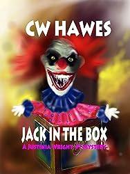 Jack In The Box: A Justinia Wright, Private Investigator Mystery