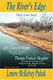 The River's Edge, Lenore Puhek, 0595378471