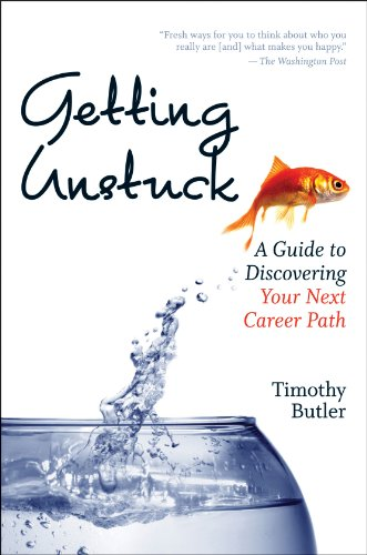 Amazon Getting Unstuck A Guide To Discovering Your Next Career