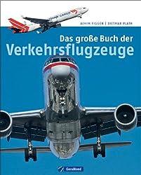 Das große Buch der Verkehrsflugzeuge