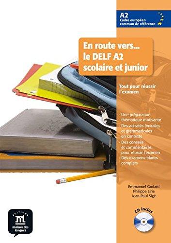 En route vers... le DELF A2 scolaire et junior: Buch + Audio-CD
