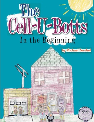 The Cell-U-Botts: In the Beginning PDF