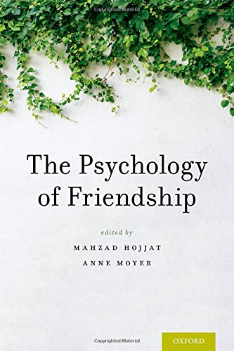 The Psychology of Friendship by Oxford University Press