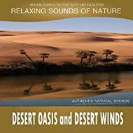 Desert Oasis and Desert Winds (Sounds of Nature)