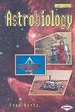 Astrobiology, Fred Bortz, 0822585316
