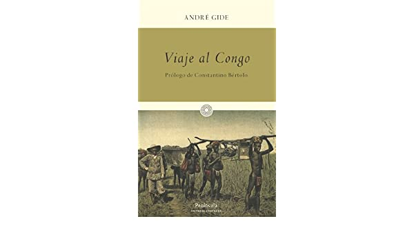 Viaje al Congo (IMPRESCINDIBLES): Amazon.es: André Gide ...