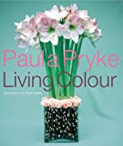 Living Colour, Paula Pryke, 1903221773
