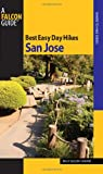 Best Easy Day Hikes San Jose, Tracy Salcedo-Chourre, 0762751150