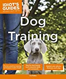 Dog Training (Idiot's Guides)