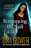 Romancing the Null (The Outlier Prophecies Book 1) (English Edition)