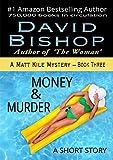 Money & Murder: A Short Story (A Matt Kile Mystery Book 3)
