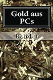 Gold Aus PCs, Marcel Buth, 1478150807
