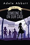 Whoops! Someone Is On Our Case: Volume 3 (Susan Hall Investigates)