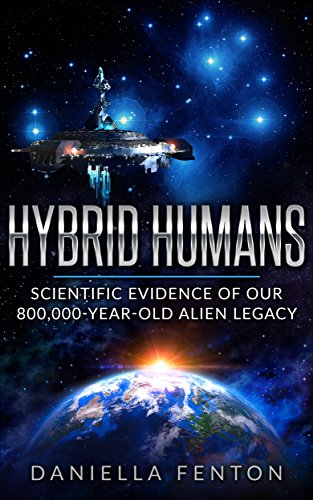 Used, Hybrid Humans: Scientific Evidence of Our 800,000-Year-Old for sale  Delivered anywhere in USA