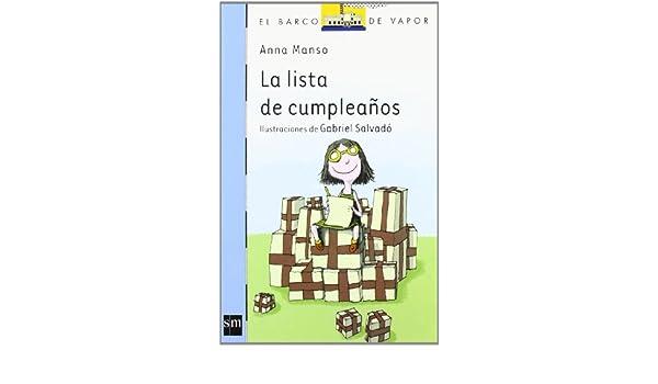 La lista de cumpleaños: Anna Manso Munné: 9788467556315 ...