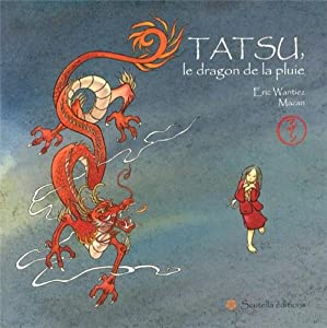 """Afficher """"Tatsu, le dragon de la pluie"""""""