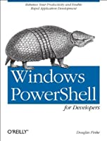 Windows PowerShell for Developers Front Cover